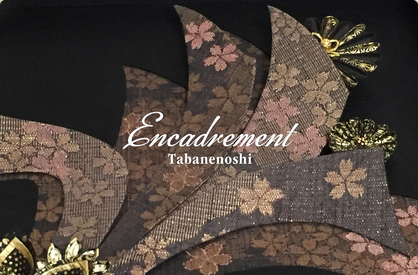 Encadrement:Tabanenoshi